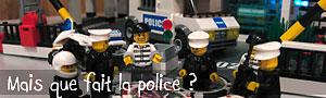 Mais que fait la police ?