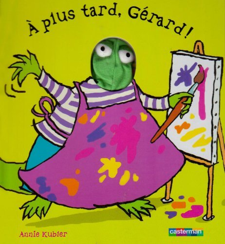 a plus tard Gerard